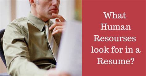 What Hr Recruiters Look For In An Mba Graduate by What Do Human Resources Hr Look For In A Resume