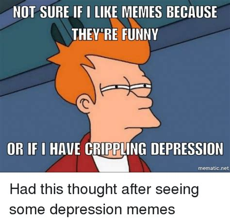 Funny Depression Memes - 25 best memes about i have crippling depression i have