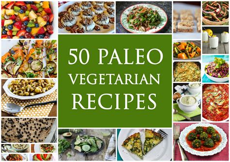 50 best vegetarian paleo recipes paleo zone recipes
