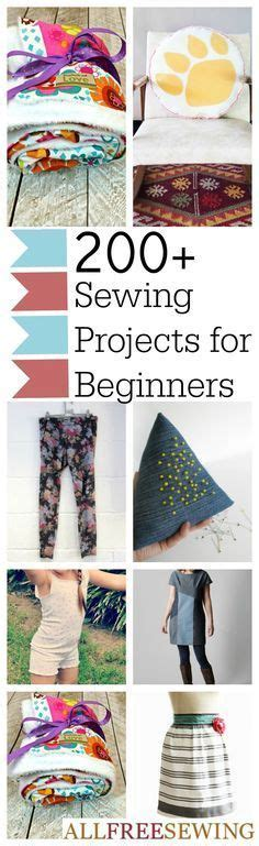 15 easy sewing projects for beginners 200 diy sewing projects for beginners by the minute