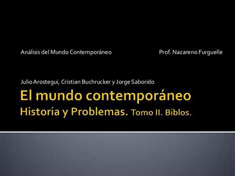 el mundo contemporneo 8430600744 el mundo contempor 225 neo historia y problemas
