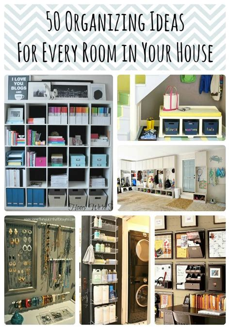 how to organize a house 50 organizing ideas for every room in your house