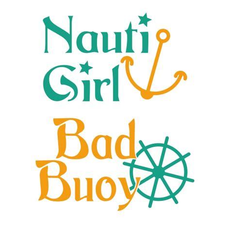 nauti nauti nauti bad buoy cuttable design