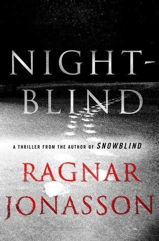 nightblind a thriller the iceland series books nightblind iceland 2 by ragnar j 243 nasson