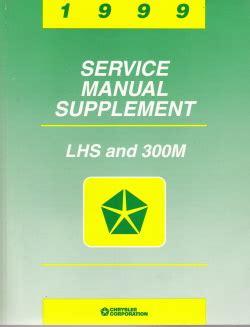 service repair manual free download 1999 chrysler lhs auto manual 1999 chrysler lhs and 300m factory service manual supplement