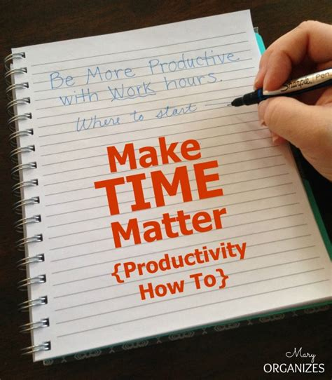 how to create matter make time matter productivity how to creatingmaryshome