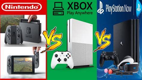 nintendo switch vs xbox one s xbox play anywhere vs ps4 pro quem vai se dar melhor