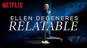 ellen degeneres relatable watch check out the trailer for ellen degeneres netflix