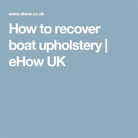 material to recover pontoon boat seats best 25 boat upholstery ideas on pinterest upholstery