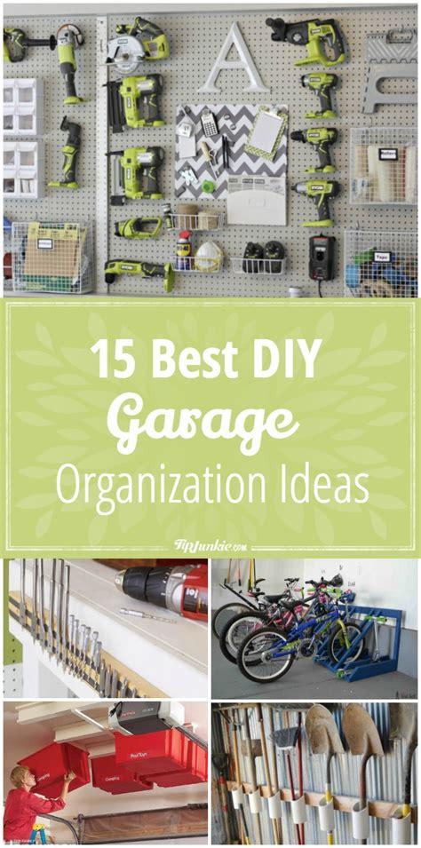 5 and cheap garage organizing ideas 15 best diy garage organization ideas tip junkie