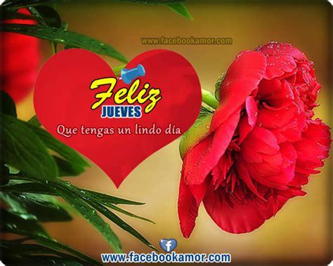 imagenes de feliz jueves con rosas rojas pictures images im 225 genes con flores y frases de fel 237 z jueves para grupos