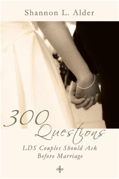350 questions lds couples should ask before marriage books 300 questions lds couples should ask before marriage