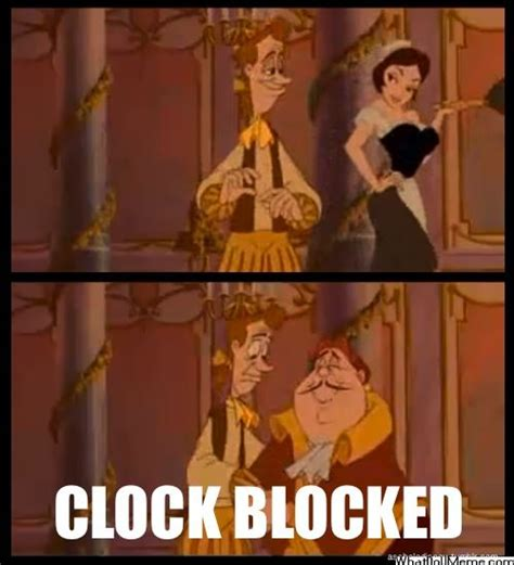 Beauty And The Beast Meme - clock blocked get it haha beauty and the beast humor lol disney memes beauty and the