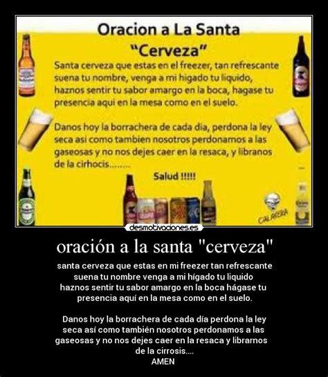 Oracion A La Santa Cerveza | de la santa cerveza oracion oraci 243 n a la santa quot
