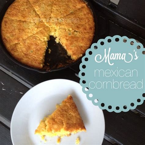homemade comfort food recipes mama s mexican cornbread southern comfort food
