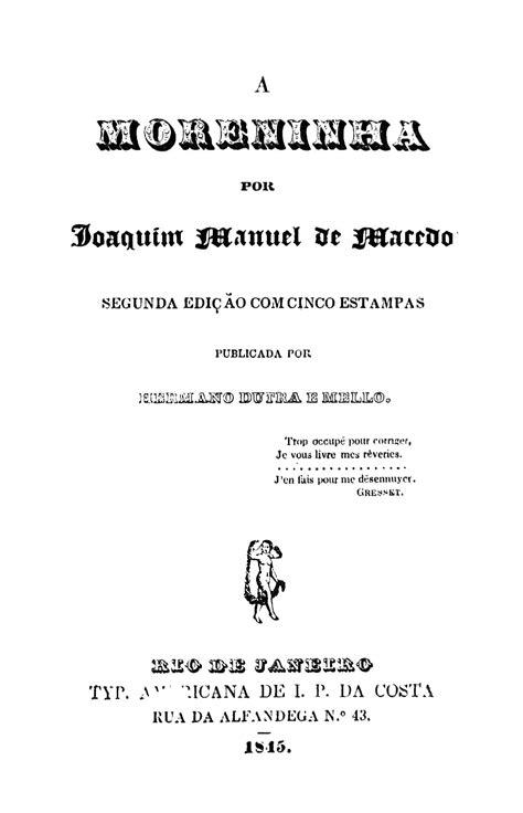 Biblioteca Brasiliana Guita e José Mindlin: A moreninha