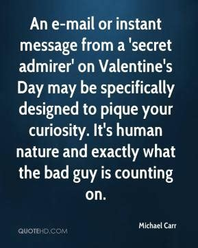 s day secret admirer messages quotes by e h carr like success