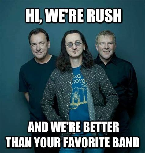 Rush Meme - rush band quotes quotesgram