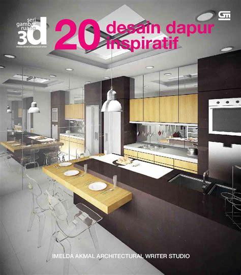 Buku Ruang Dapur jual buku seri gambar ruang 3d 20 desain dapur