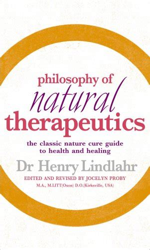 nature cure philosophy and practice based on the unity of disease and cure classic reprint books biography of author henry lindlahr md booking appearances