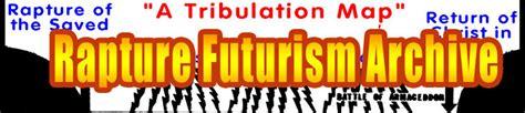 s revelation from a literalist futurist premillennialst point of view books rapture futurism study archive preteristarchive the
