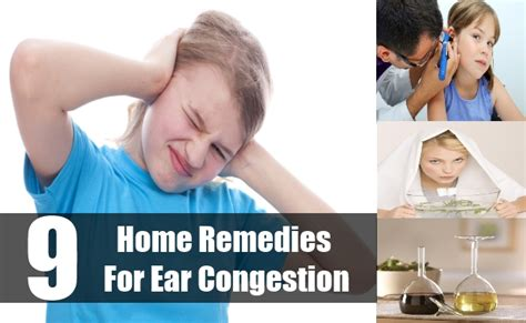 9 top home remedies for ear congestion