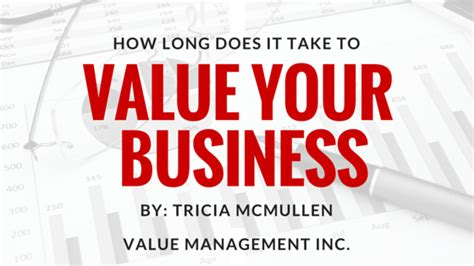 How Does It Take To Do Your Mba how does it take to value your business value
