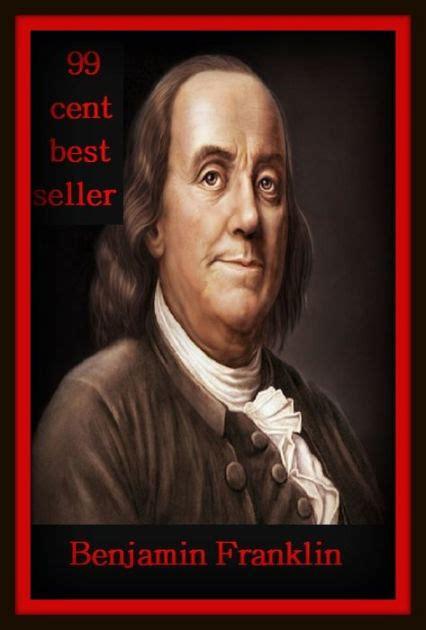 Benjamin Franklin Biography Best Seller | biography best seller benjamin franklin autobiography