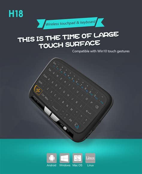 Keyboard Touchpad Wireless h18 touchpad wireless keyboard