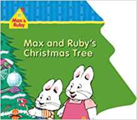 max and ruby s christmas tree max ruby rosemary wells
