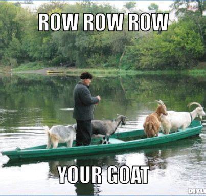 row your boat jokes row row row your goat funny like ha ha pinterest