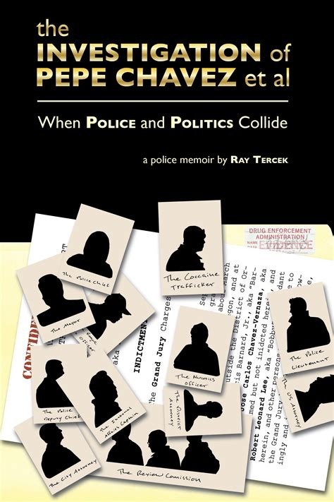 the politics of violence criminals cops and politicians in colombia and mexico books the investigation of pepe chavez et al when and