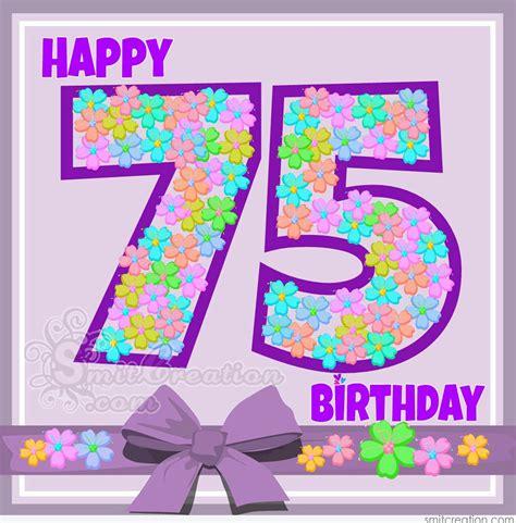 75th Birthday Cards Messages Happy 75th Birthday Smitcreation Com