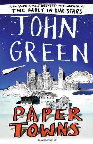 Green Paper Towns paper towns by green of books and reading