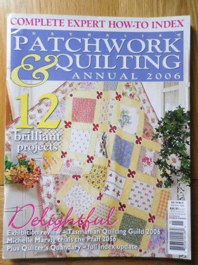 Australian Patchwork Quilting Magazine - australian patchwork quilting magazine 2006 annual for