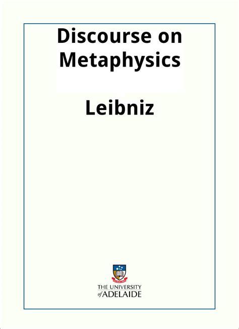 Leibniz Discourse On Metaphysics Outline discourse on metaphysics leibniz