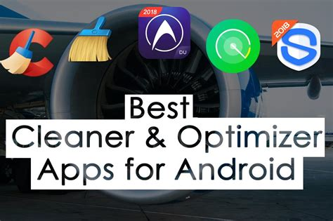 best android optimizer best android cleaner and optimizer