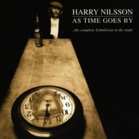 Time Goes By as time goes by harry nilsson mp3 buy tracklist