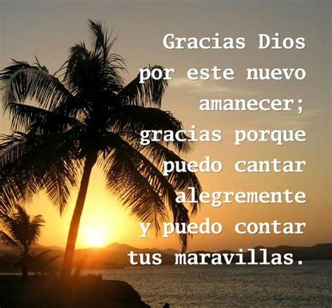 imagenes gracias por un nuevo amanecer 87 best images about gracias dios gracias jes 250 s on