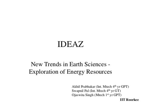 Mba In Energy And Earth Sciences by New Trends In Earth Sciences Exploration Of Energy Resources
