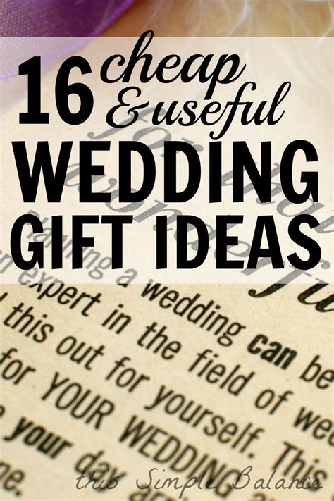 great wedding gift ideas on a budget cheap useful wedding gifts 16 ideas for 20 or less this simple balancethis simple balance