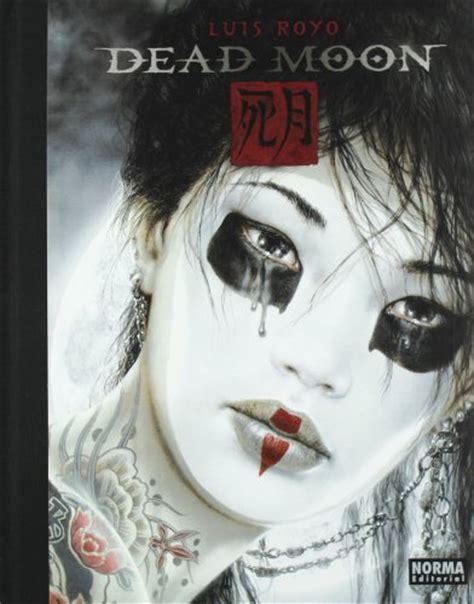 libro dead moon libro dead moon di luis royo