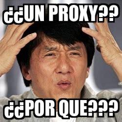 Proxy Meme - meme jackie chan 191 191 un proxy 191 191 por que 8995628