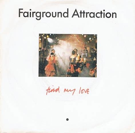Find My Record Fairground Attraction Find My 7 Single Vinyl Record 45rpm Rca 1988
