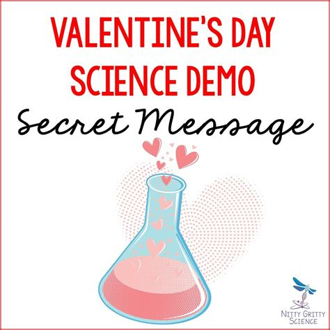 secret s day messages science themed s day nitty gritty science