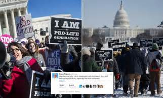should followers oppose abortion yet support capital books pope francis tweets his support for march for rally