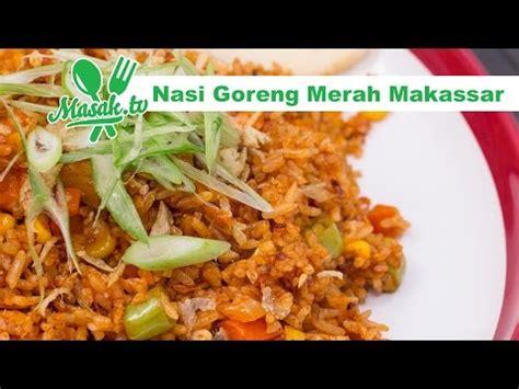 membuat nasi goreng merah video clip hay resep masakan nasi goreng merah mxlfwwylo6k