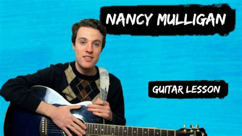 ed sheeran nancy mulligan ed sheeran nancy mulligan how to play nancy mulligan