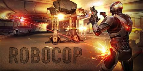 robocop mod game download download robocop game apk file for android softstribe