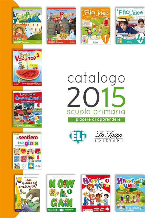 catalogo happy casa catalogo scuola primaria 2015 by eli publishing issuu